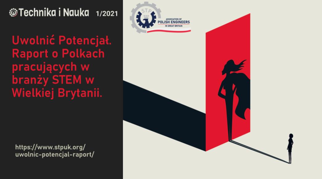 Uwolnić potencjał. Raport o Polkach z branży STEM w Wielkiej Brytanii