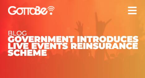 GOVERNMENT INTRODUCES LIVE EVENTS REINSURANCE SCHEME